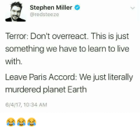 stephen-miller-redsteeze-terror-dont-overreact-this-is-just-something-22202317.png